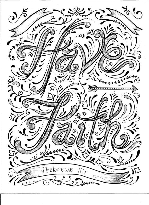 """Instant Download Faith Coloring Page by ChubbyMermaid on Etsy """"Have faith"""""""