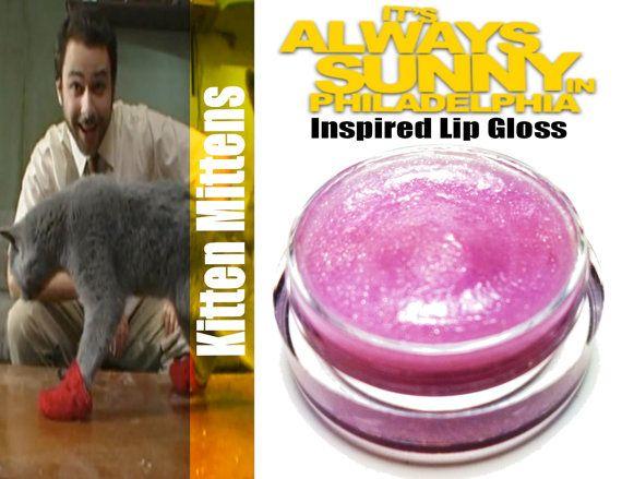 It's Always Sunny ~ 'Kitten Mittens' lip gloss by MerchantofGallifrey on Etsy
