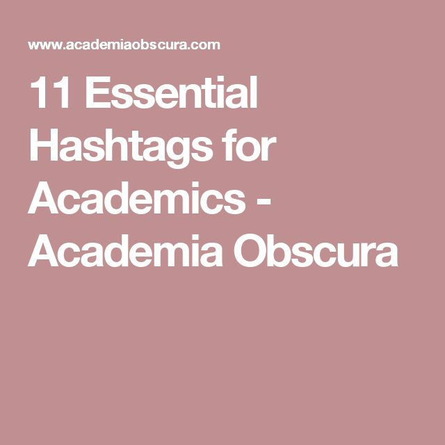 11 Essential Hashtags for Academics - Academia Obscura