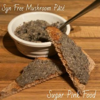 Sugar Pink Food: Slimming World Recipe: Syn Free Mushroom Pâté