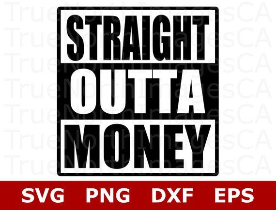 bee80f0fb Straight Outta SVG / Mom Life SVG / Straight Outta Money SVG / Baby Oneise  Svg / Shirt Design / svg Files for Cricut / Files for Silhouette