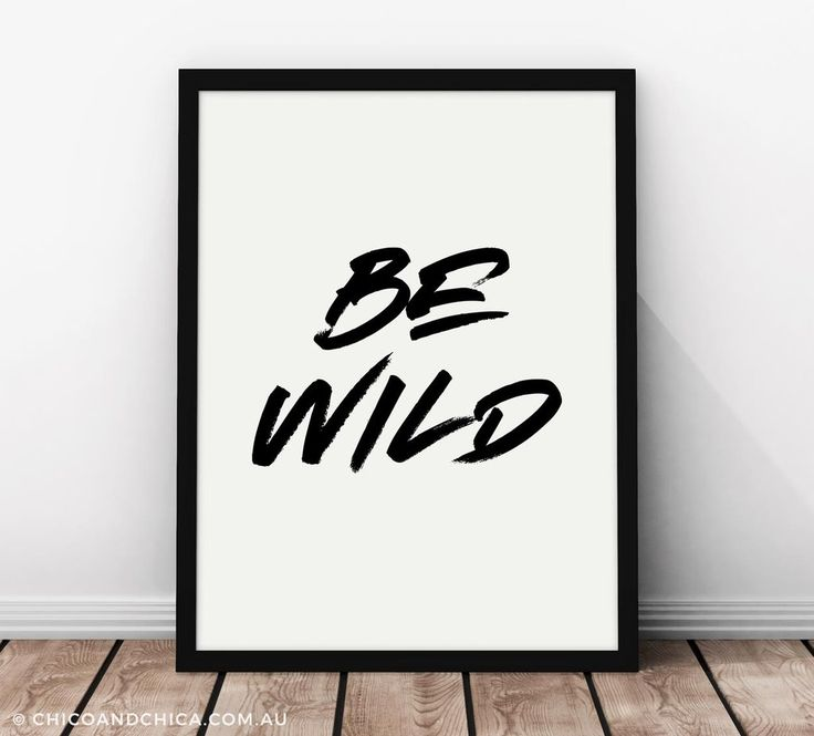 Typographical - Be Wild - Kids Print - Chico & Chica