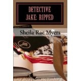 Detective Jake : Ripped (Paperback)By Sheila Rae Myers