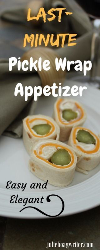 Last-minute Pickle Wrap Appetizer