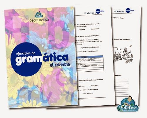 El adverbio - http://laeduteca.blogspot.com.es/2014/07/recursos-primaria-ejercicios-de.html