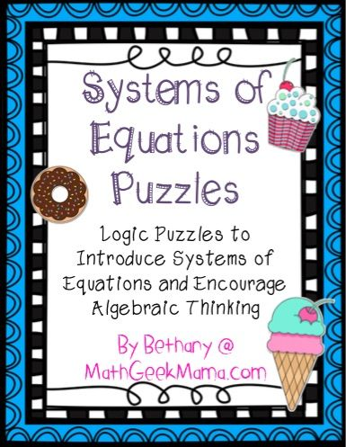 Systems of Equations Puzzles - Teach Junkie - Encourage solving linear equations by starting out with logic puzzles! Here is a set of 5 systems of linear equations puzzles to print.