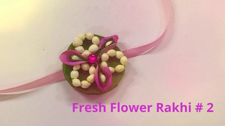 Rakhi Making # Fresh Flower # 2