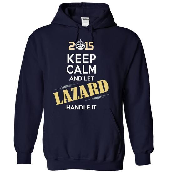 Cool 2015-LAZARD- This Is YOUR Year T shirts