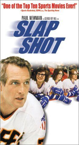 "Slap Shot ~ ""A failing ice hockey team finds success using constant fighting and violence during games."""