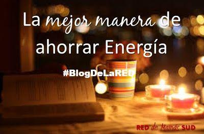 Nuevo Post!! La mejor manera de ahorrar energía #AhorroEnergía #ApagarPaga #AhorramosoAhorramos -El Blog de la RED de Mamás SUD