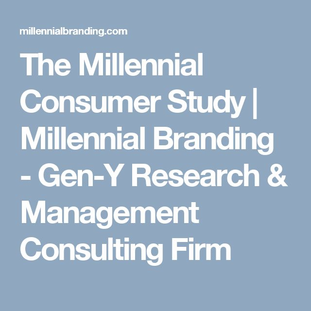 The Millennial Consumer Study | Millennial Branding - Gen-Y Research & Management Consulting Firm