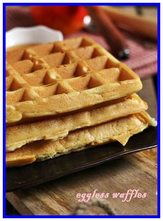 48 Reference Of Eggless Waffle Recipe Without Waffle Maker In 2020 Eggless Waffle Recipe Waffle Recipes Eggless Recipes