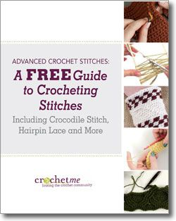 Dont forget to download free guide to crocheting stitches including crocodile stitch, hairpin lace and more.
