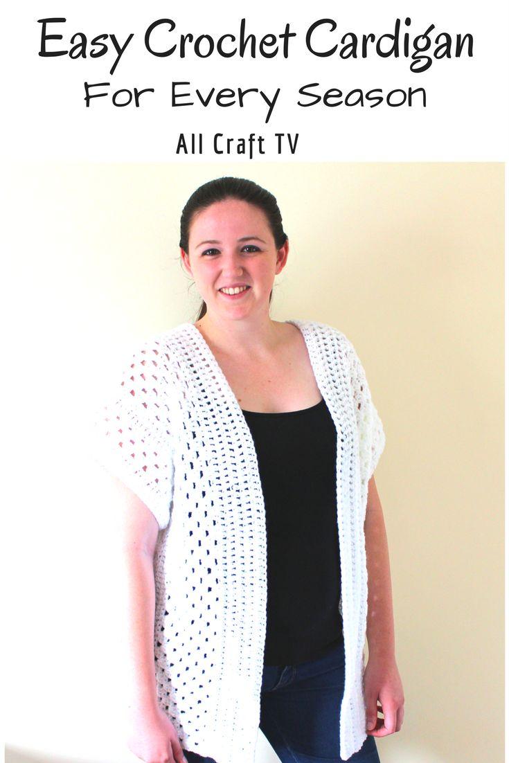 Easy Crochet Cardigan - For Every Season