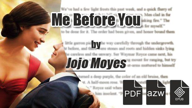 Me Before You Jojo Moyes PDF Book Download at https://allebookdownloads.com/me-before-you-jojo-moyes-pdf-book-download/697/