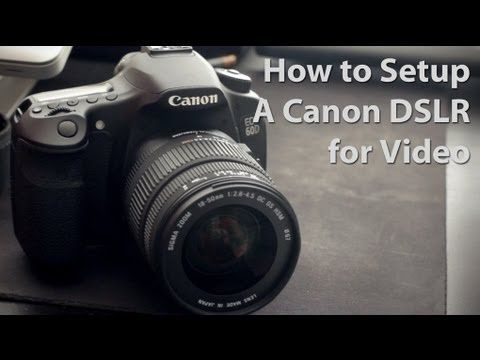 good tutorial on how to shoot video with your dslr
