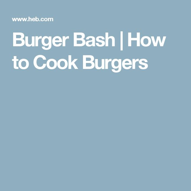 Burger Bash | How to Cook Burgers