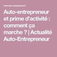 Auto-entrepreneur et prime d'activité : comment ça marche ?   Actualité Auto-Entrepreneur
