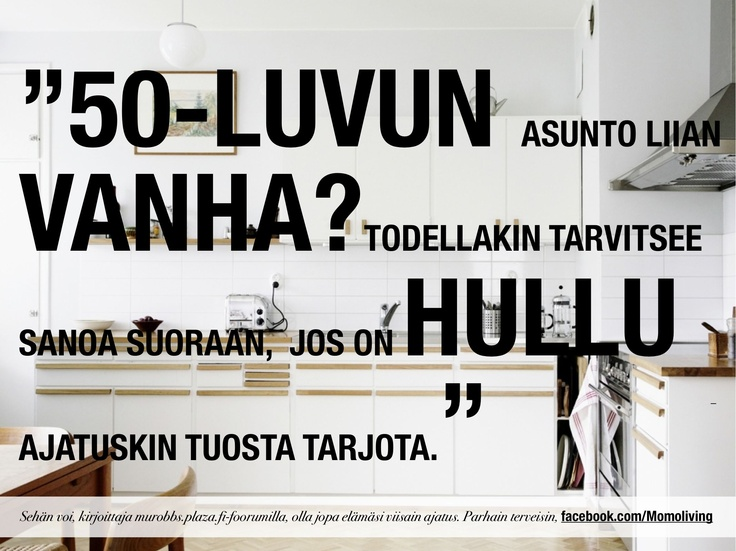 opinions about 50's houses (sorry, so far only in Finnish) – more on facebook.com/Momoliving