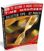 How To Become A Highly Effective Time Manager (62 Page MRR Ebook Package) dunway.info