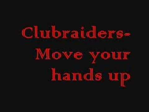 Clubraiders – Move Your Hands Up – DANCE CLASSICS IRELAND