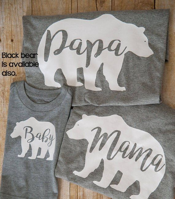 A personal favorite from my Etsy shop https://www.etsy.com/listing/453136854/mama-bear-shirt-papa-bear-shirt-baby