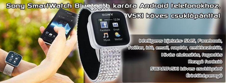 Sony SmartWatch Bluetooth karóra Android-os telefonokhoz, SWAROVSKI köves csuklópánttal