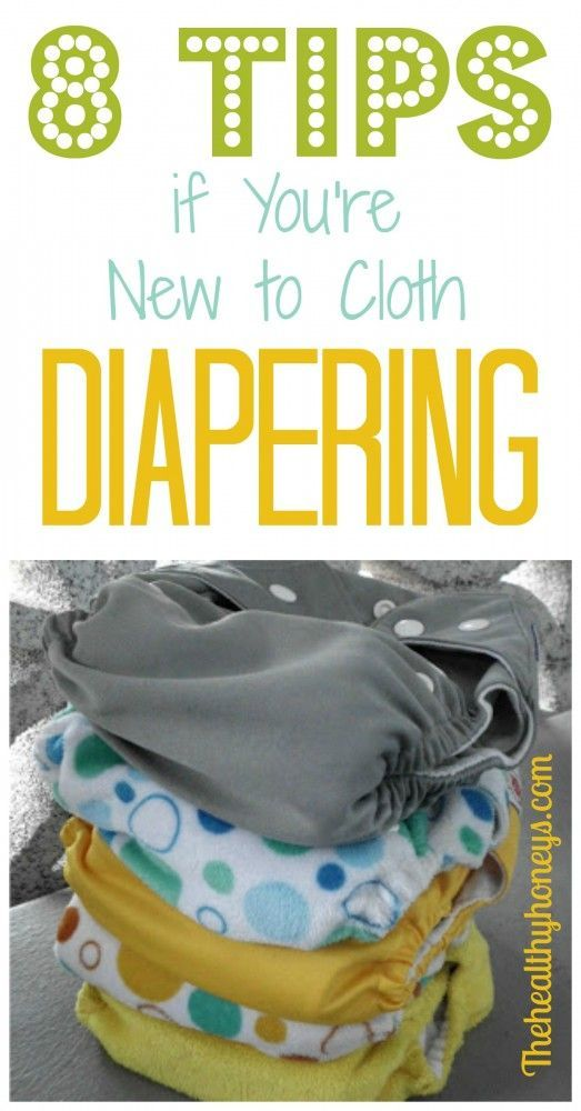 8 Tips if You're New to Cloth Diapering -   The Healthy Honeys