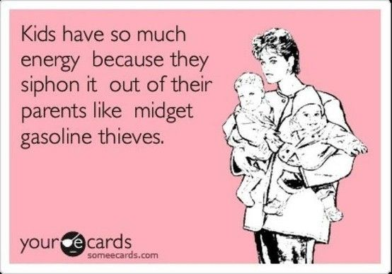 This made me giggle.  :D: Amen, Gasoline Thieves, Bahaha, Too Funny, So True, Baby, Kids Energy, So Funny, Agree