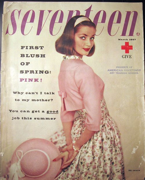 Seventeen 1957- and imagine that ! Nothing about sex on the cover!! I hate that a magazine for teens is always talking about how to better your sex life, I don't think teens should have a sex life and if they do it should be telling then about SAFE sex if anything else!!!