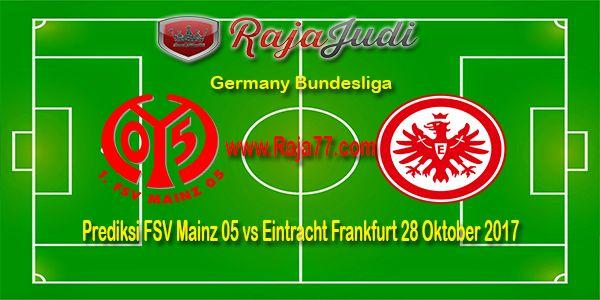 Raja77News | Raja77 Agen Bola Resmi SBOBET|: Prediksi Jitu FSV Mainz 05 vs Eintracht Frankfurt ...