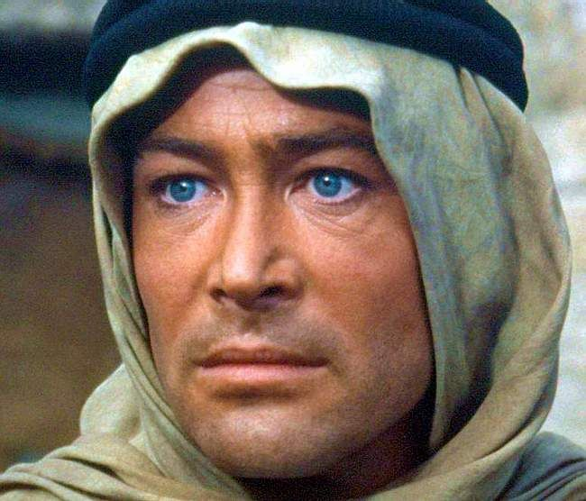 Peter O'Toole as Lawrence of Arabia.  Those MEN ARE AMAZING! Both O'Toole and Lawrence!