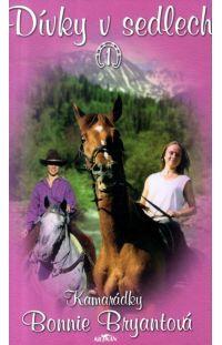Dívky v sedlech 1 - Kamarádky - #alpress #koně #knihy #románprodívky
