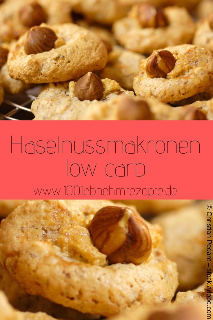 Haselnussmakronen low carb: Einfaches Rezept zum Abnehmen – 1001 Abnehmrezepte – Rezepte zum Abnehmen