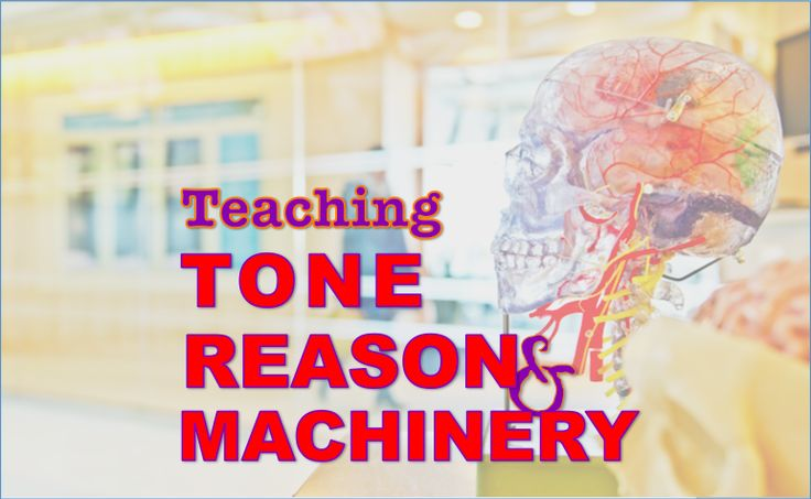 Teaching #Tone, #Reason, and #Machinery