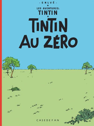 Les Aventures de Tintin - Album Imaginaire - Tintin au Zéro