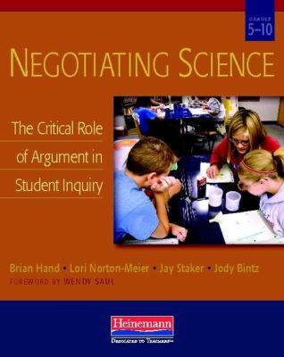 Leading you through an argument-based approach to science writing that is grounded in highly effective practices, Negotiating Science: demonstrates what good science arguments look like through student samples.