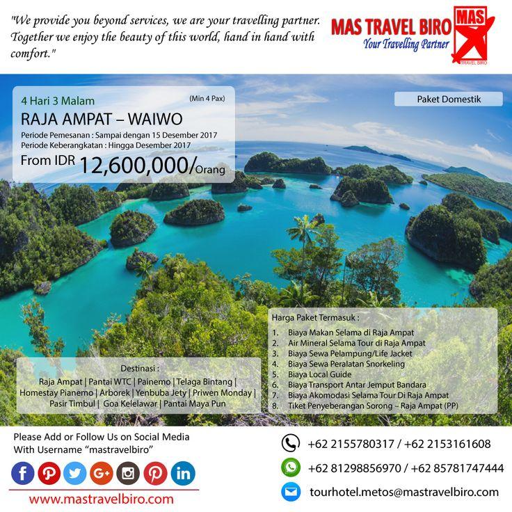 Paket tour ke RAJA AMAPAT - WAIWO 4 Hari 3 Malam, mulai dari harga Rp.12.600.000/Pax. Pesan sekarang di MAS Travel Biro  (Harga tidak termasuk termasuk tiket pesawat)  #mastravelbiro #promotravel #travelagent #tourtravel #tourtravelmurah #travelservices #tiketpesawat #travelindonesia #opentrip #familytour #rajamapat