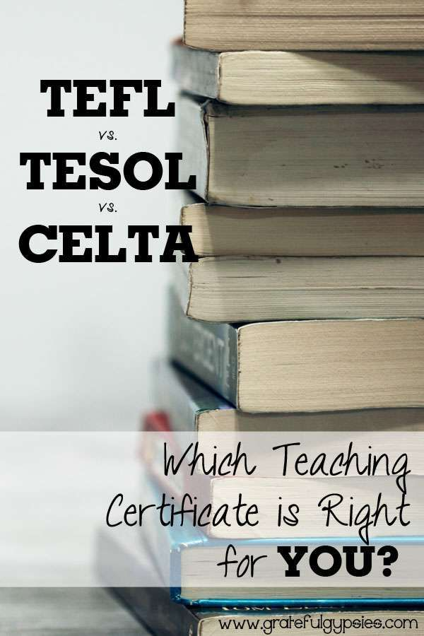 Tefl Vs Tesol Vs Celta Which Certification Is Right For You