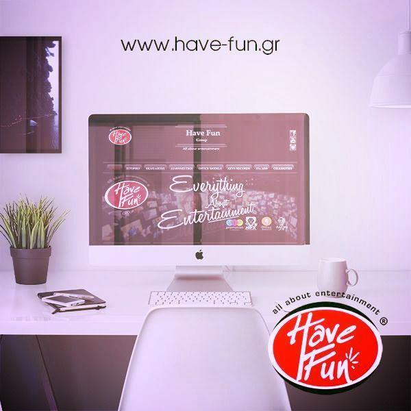 Ενημερωθείτε από την ιστοσελίδα μας για όλη την γκάμα υπηρεσιών μας! http://have-fun.gr/