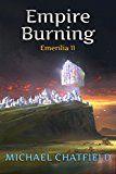 Empire Burning (Emerilia Book 11) by Michael Chatfield (Author) #Kindle US #NewRelease #Humor #Entertainment #eBook #ad