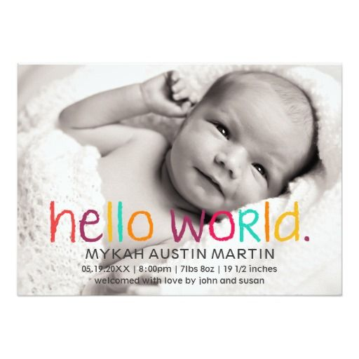Hello World Photo Birth Announcements #baby #birthannouncements