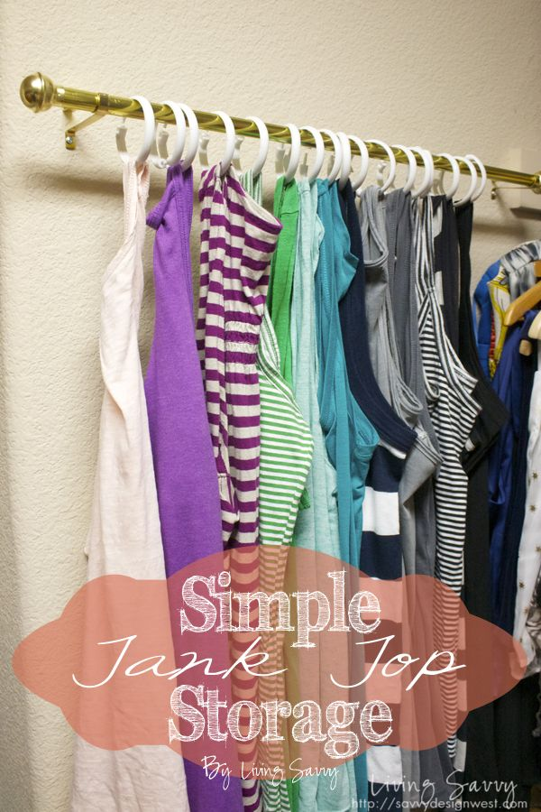 Storage solution for tank tops! would be perfect in the side of a closet
