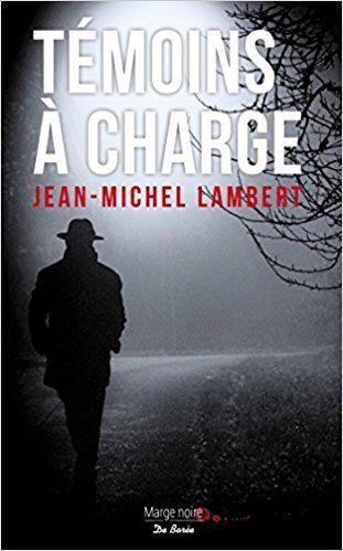 Témoins à charge : Jean-Michel Lambert, Eric Yung