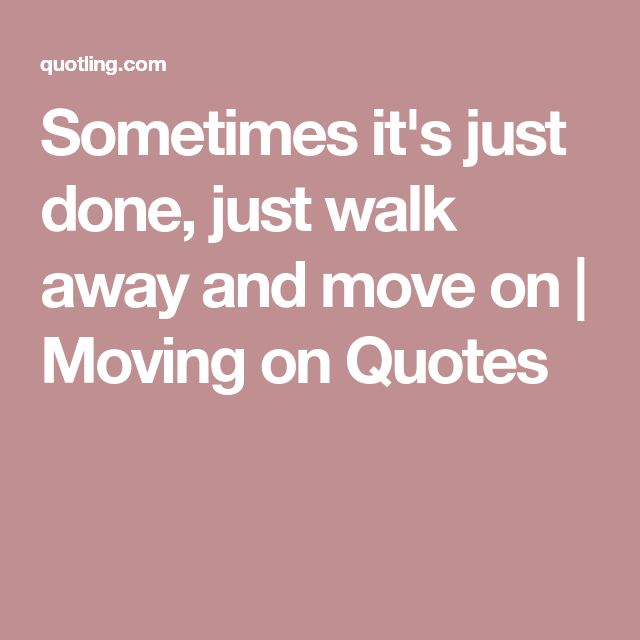Moving Away Quotes Magnificent The 25 Best Moving Away Quotes Ideas On Pinterest  Quotes For