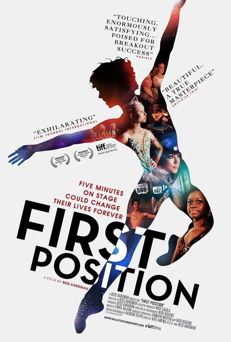 FIRST POSITION follows six young dancers from around the world as they prepare for the Youth America Grand Prix, one of the most prestigious ballet competitions in the world. (2011)