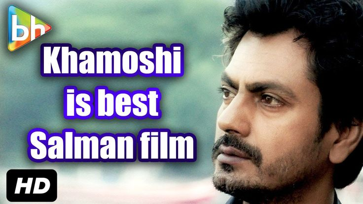 """My Favourite Salman Khan Film Is Khamoshi: The Musical"": Nawazuddin Sid..."