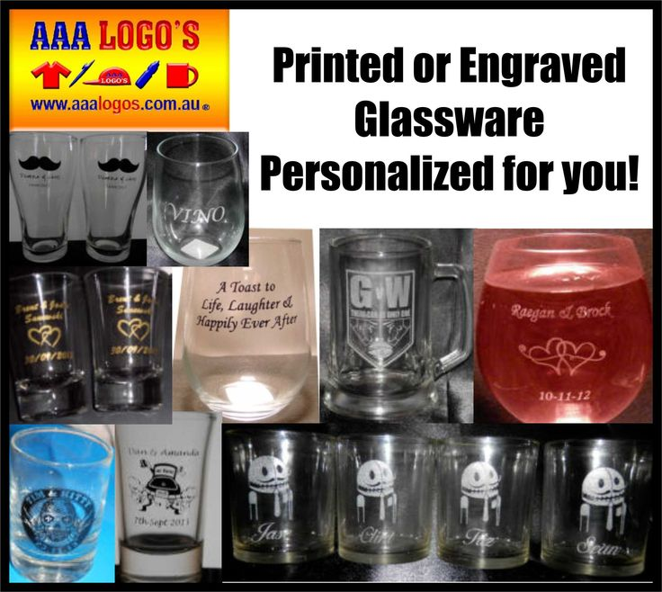 Printed or engraved glassware for all occasions. www.aaalogos.com.au