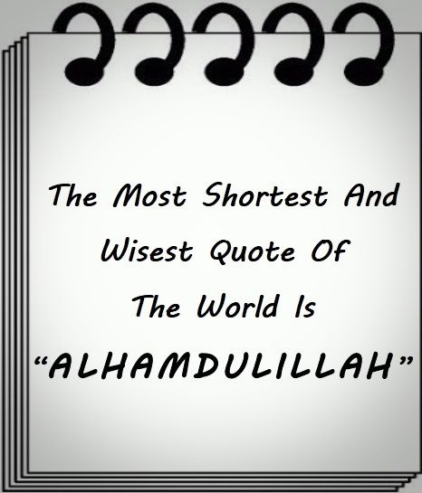 30 best alhamdulillah images on pinterest alhamdulillah allah the most shortest and wisest quote of the world is alhamdulillah thecheapjerseys Images