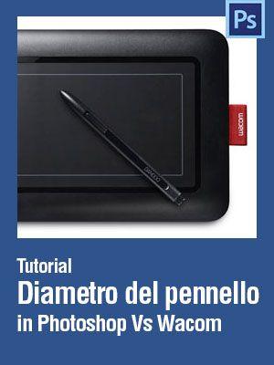 Vuoi capirci di più sul diametro del pennello in #Photoshop usato con una tavoletta grafica #Wacom?